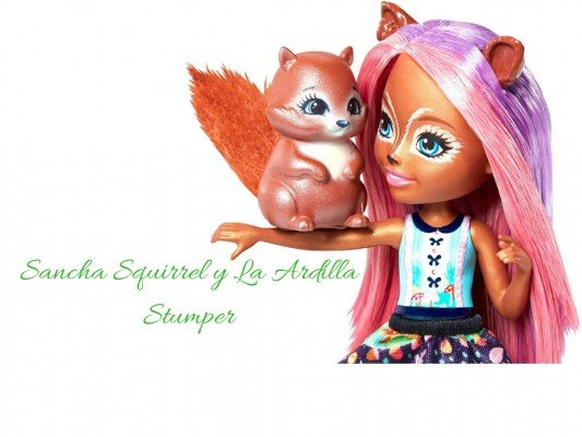 Enchantimals Sancha Squirrel y La Ardilla Stumper