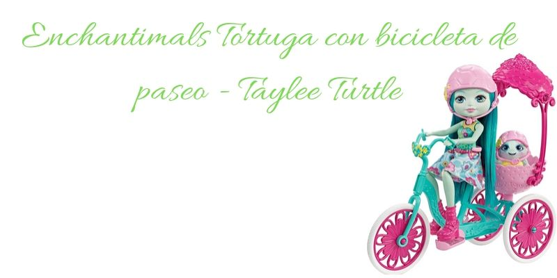enchantimals tortuga Taylee Turtle con bicicleta